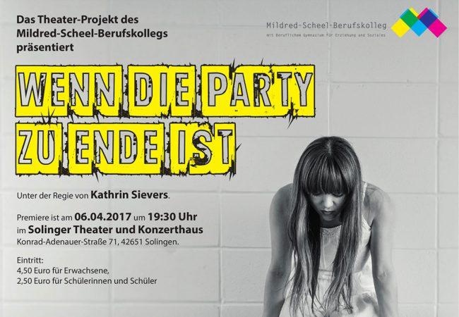 Theaterprojekt - Wenn die Party zuende ist